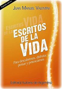 Escritos de la Vida - Juan Valentini