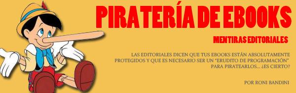 Pirateria eBooks Mentiras Editoriales